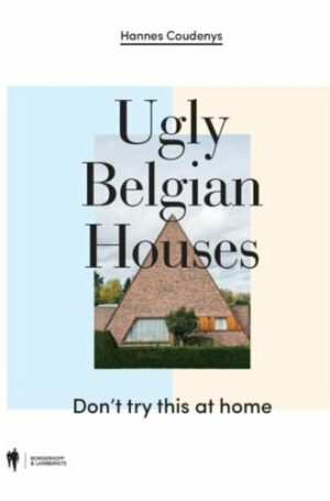 cover-ugly-belgian-houses-boek.jpg