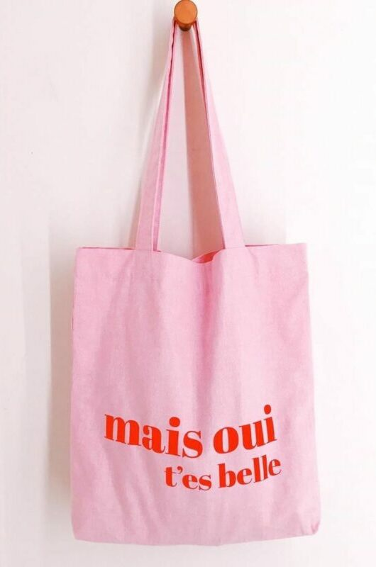 mais-oui-t-es-belle-tote-bag.jpg